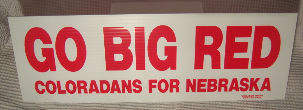 Go Big Red Sign